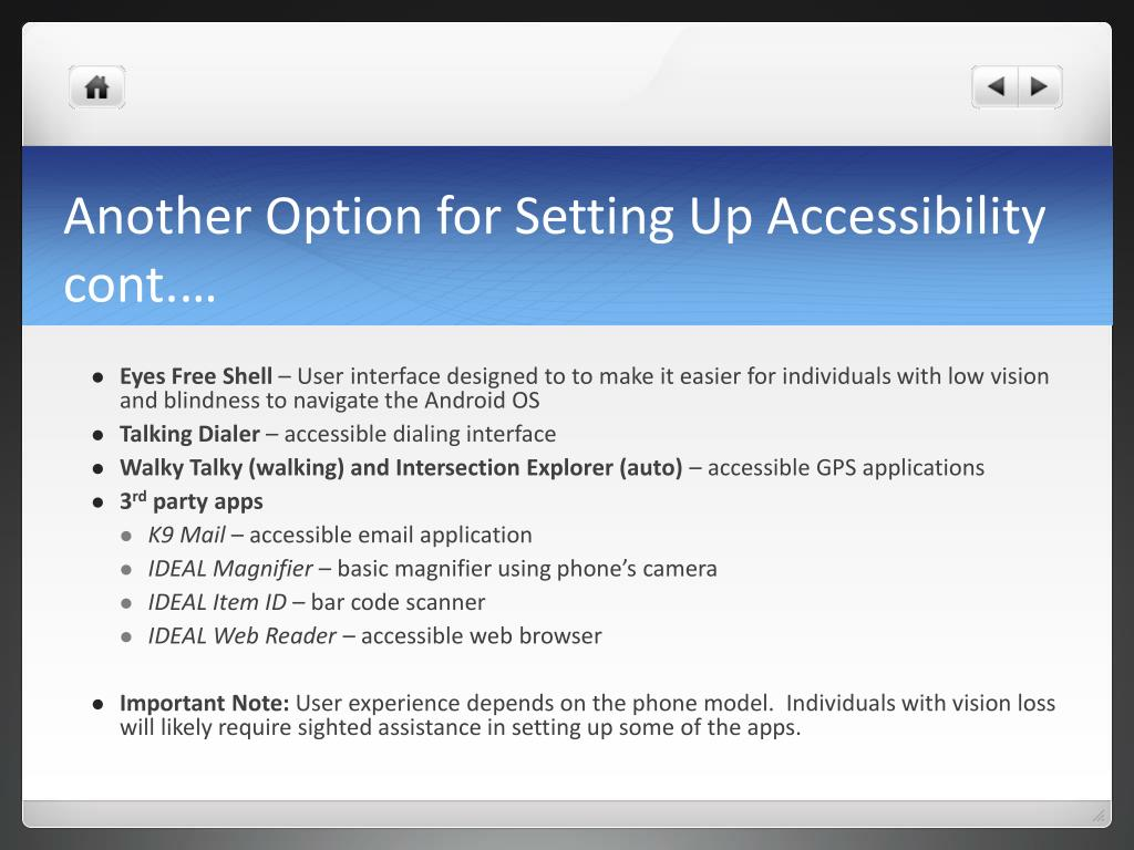 Another Option for Setting Up Accessibility cont.…