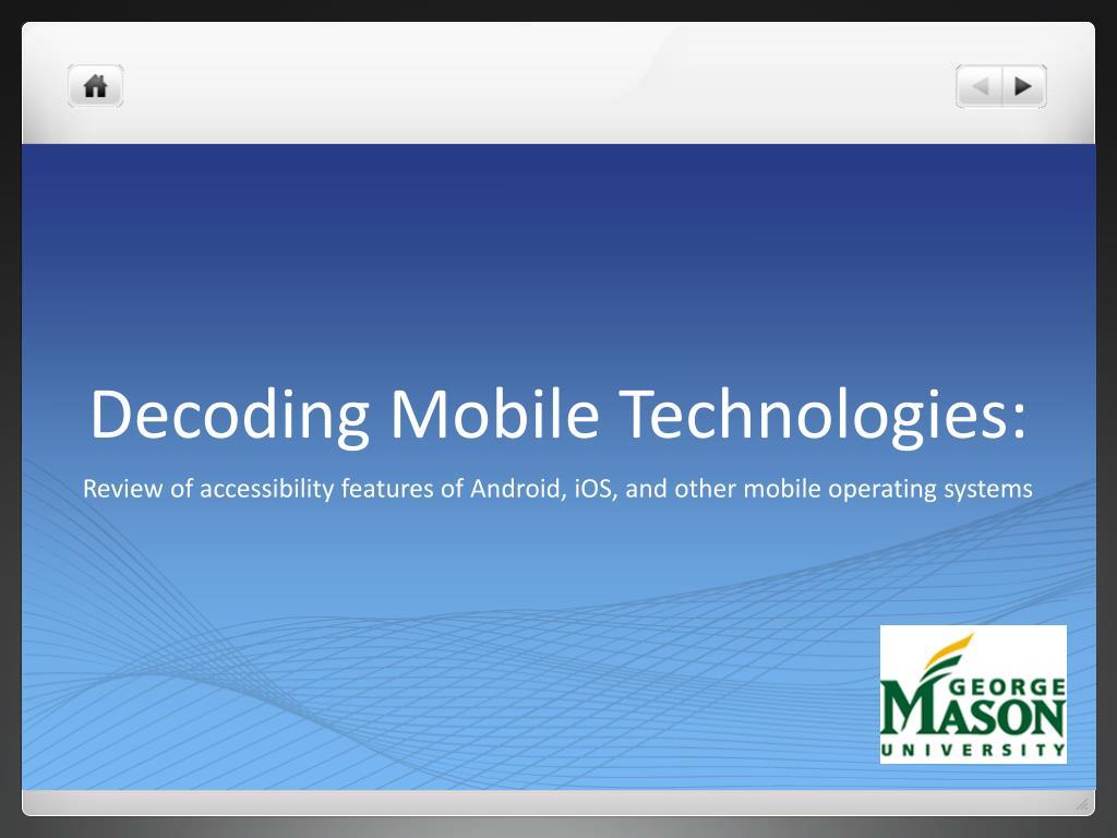 Decoding Mobile Technologies: