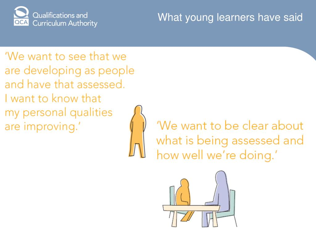 What young learners have said