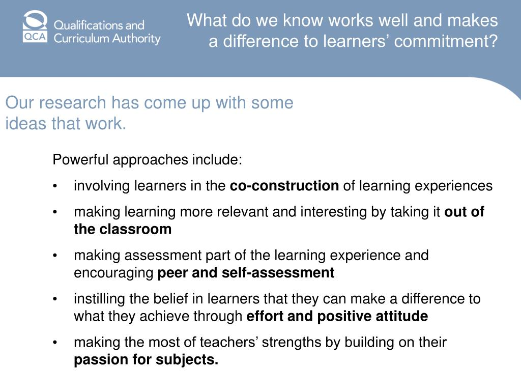 What do we know works well and makes a difference to learners' commitment?