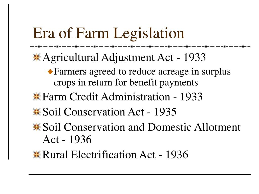 Era of Farm Legislation