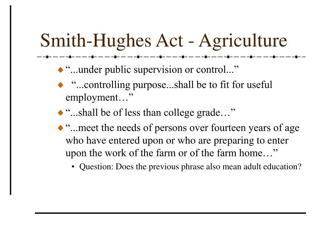Smith-Hughes Act - Agriculture