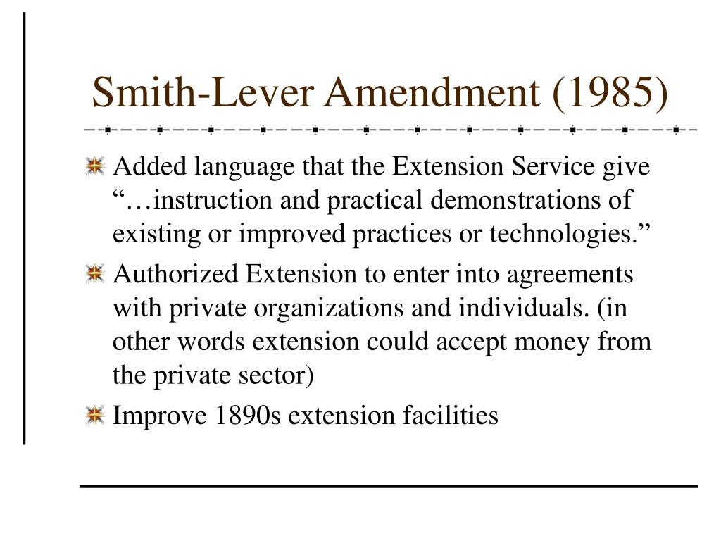 Smith-Lever Amendment (1985)