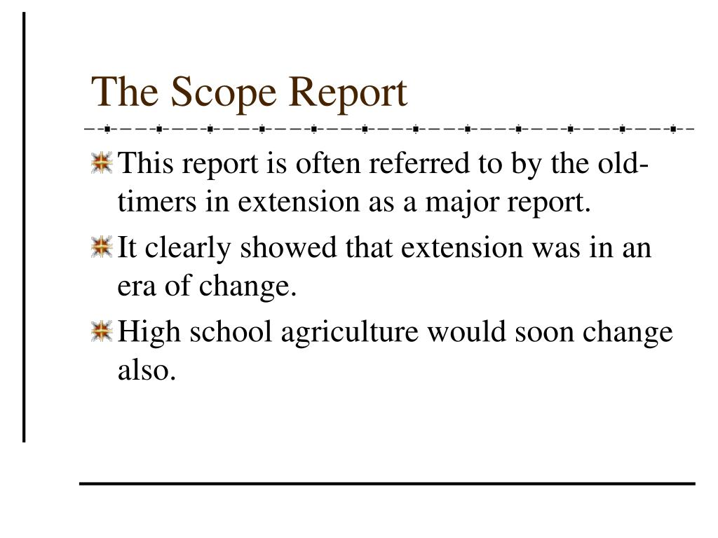 The Scope Report