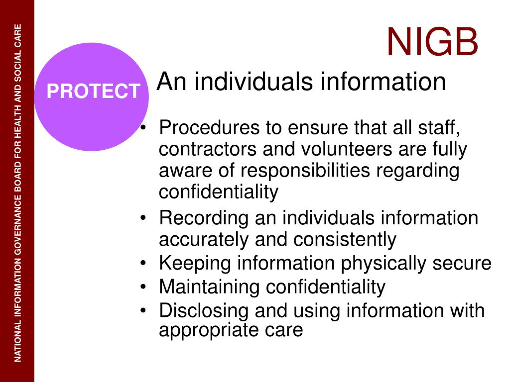 Procedures to ensure that all staff, contractors and volunteers are fully aware of responsibilities regarding confidentiality