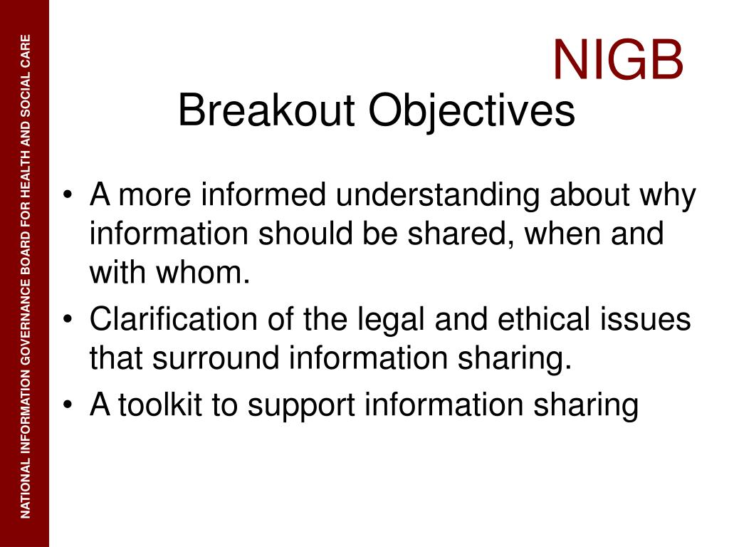 A more informed understanding about why information should be shared, when and with whom.