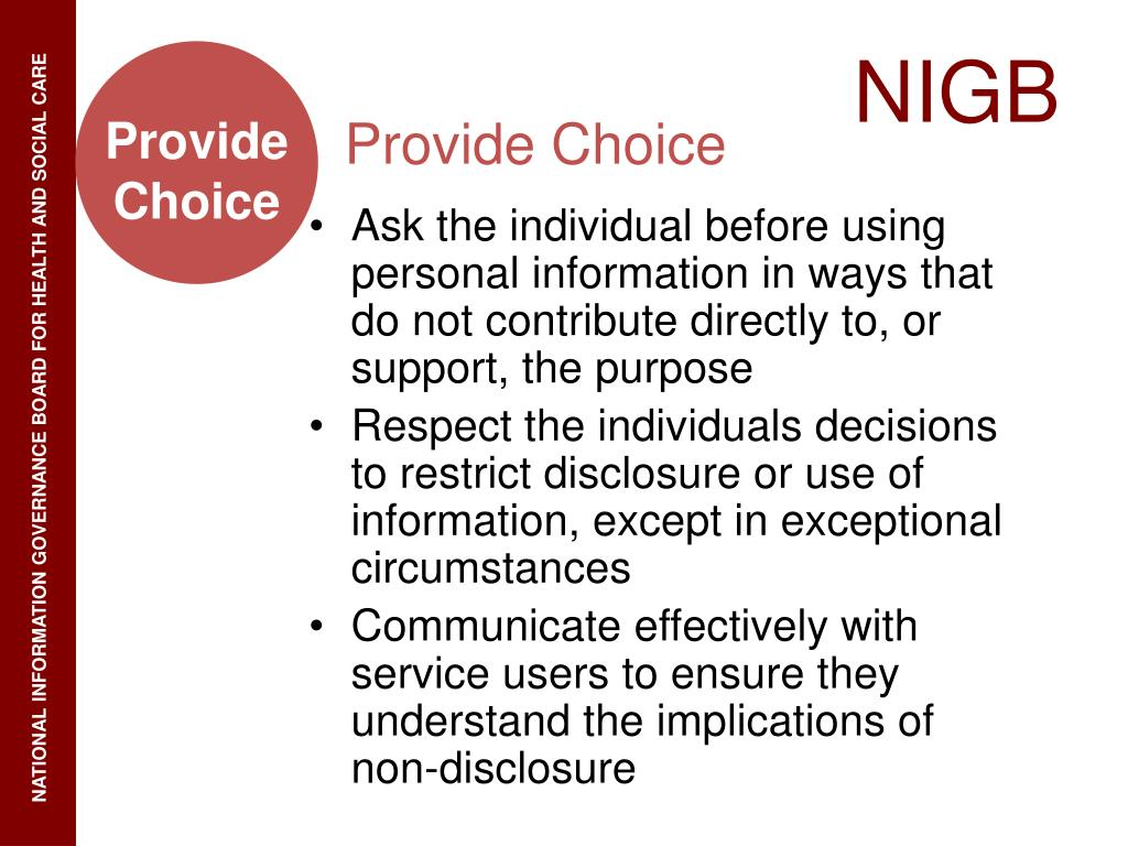 Ask the individual before using personal information in ways that do not contribute directly to, or support, the purpose