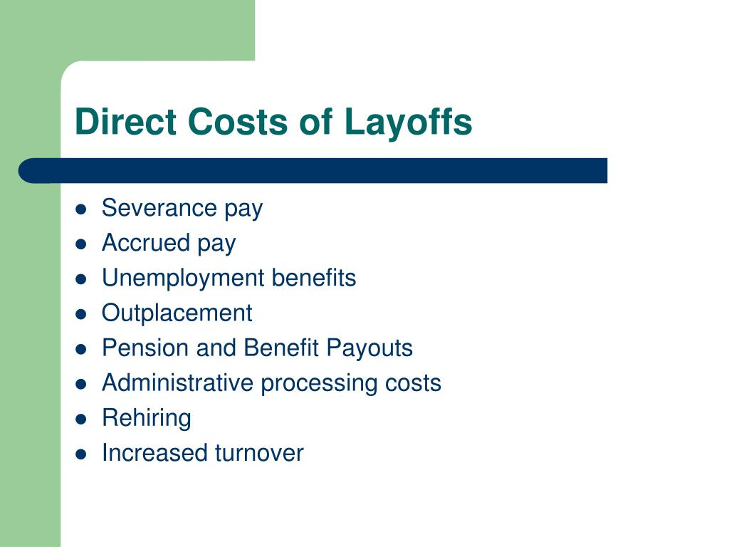 Direct Costs of Layoffs