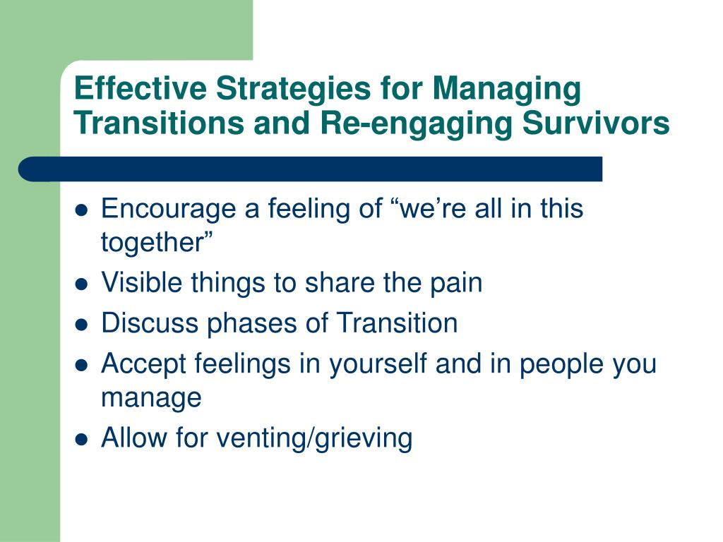 Effective Strategies for Managing Transitions and Re-engaging Survivors