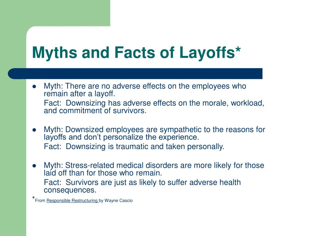 Myths and Facts of Layoffs*