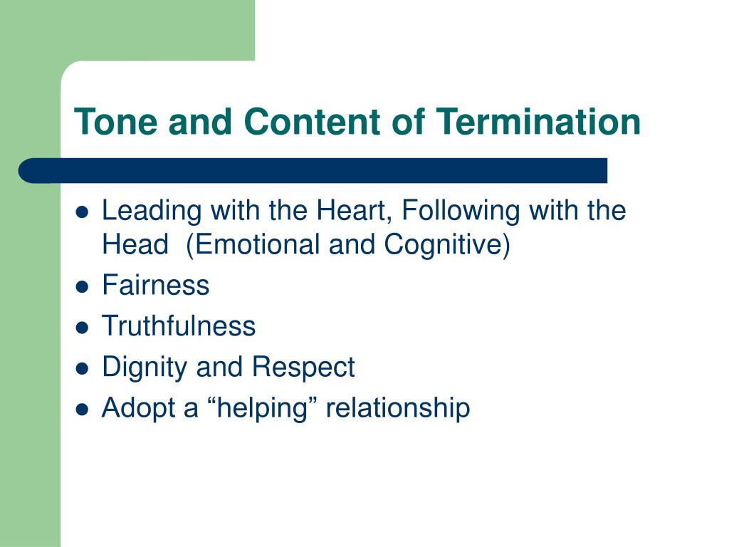 Tone and Content of Termination