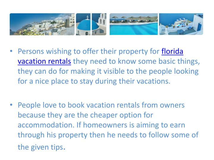 Persons wishing to offer their property for