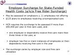 employer surcharge for state funded health costs a k a free rider surcharge