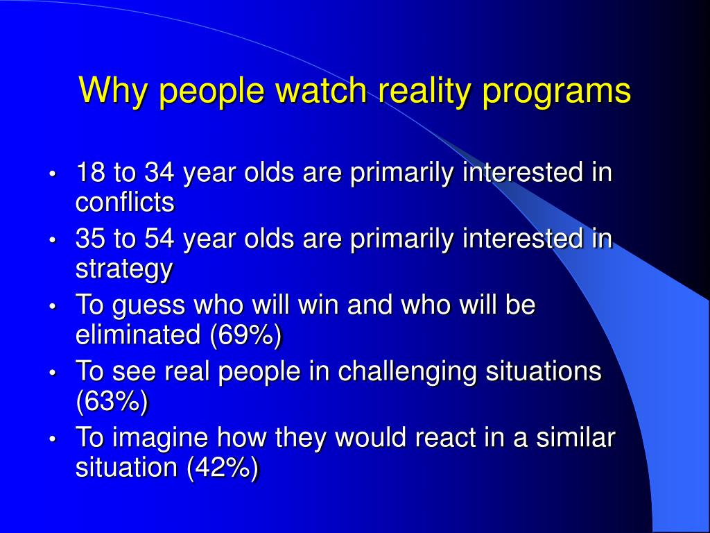 Why people watch reality programs