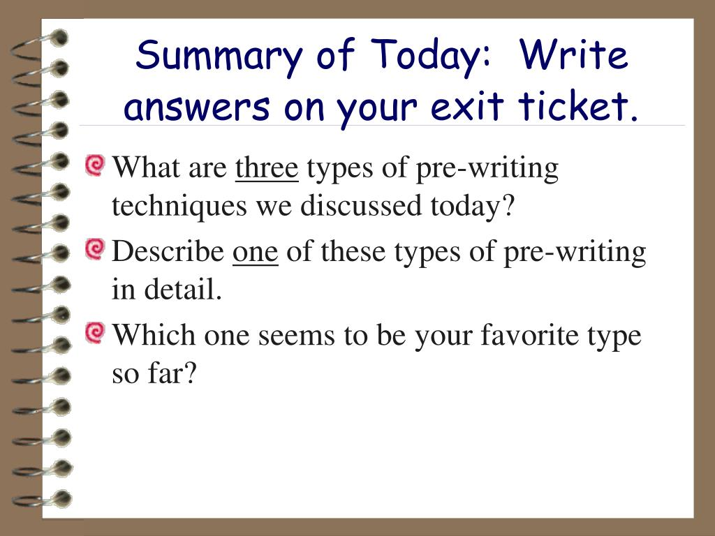 Summary of Today:  Write answers on your exit ticket.