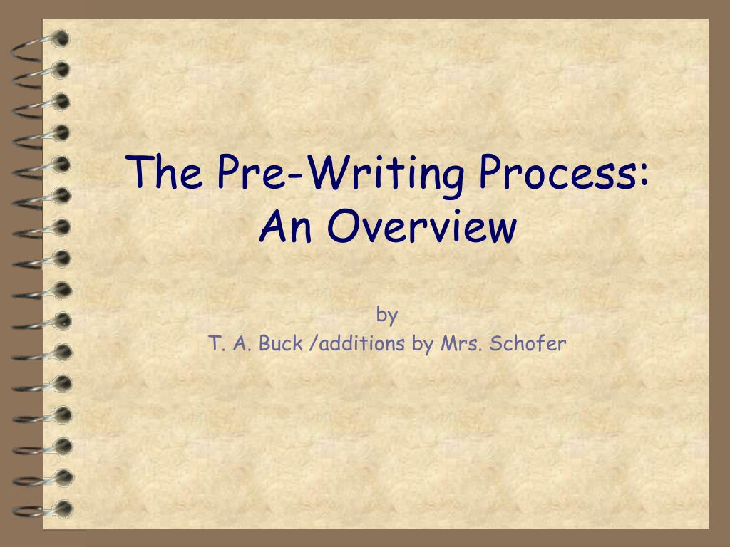 The Pre-Writing Process: