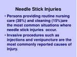 needle stick injuries