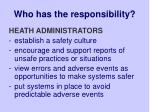 who has the responsibility35