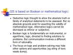 gis is based on boolean or mathematical logic