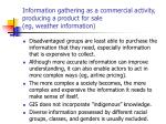 information gathering as a commercial activity producing a product for sale eg weather information