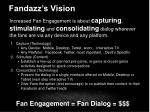 fandazz s vision