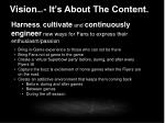 vision cont it s about the content