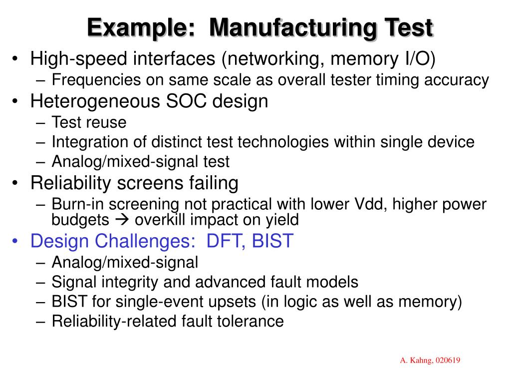 Example:  Manufacturing Test