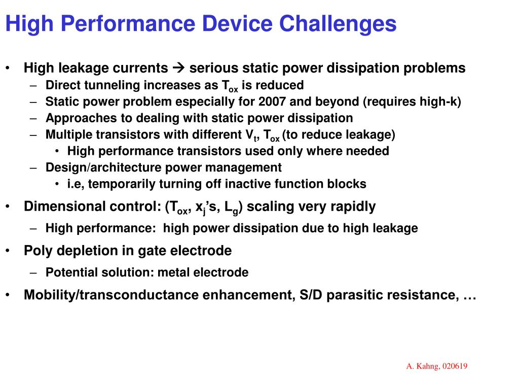 High Performance Device Challenges