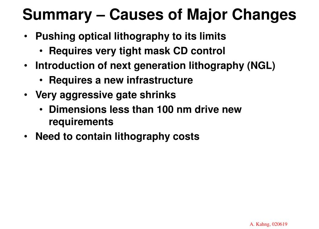 Summary – Causes of Major Changes