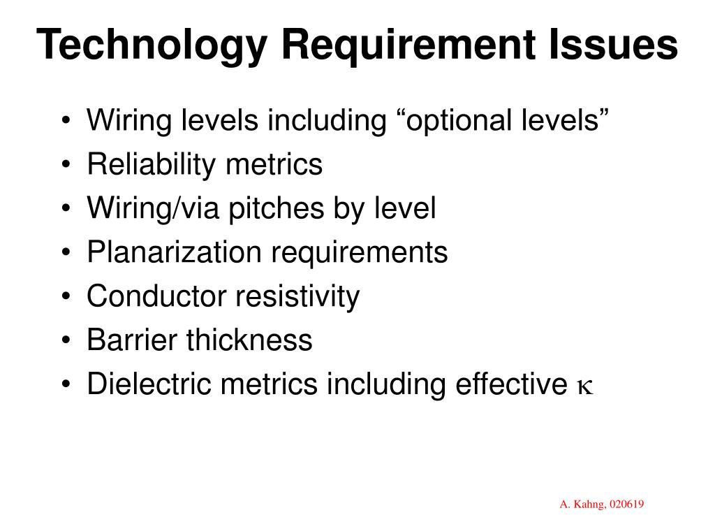Technology Requirement Issues