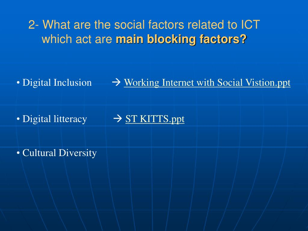 2- What are the social factors related to ICT which act are