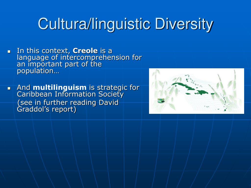 Cultura/linguistic Diversity