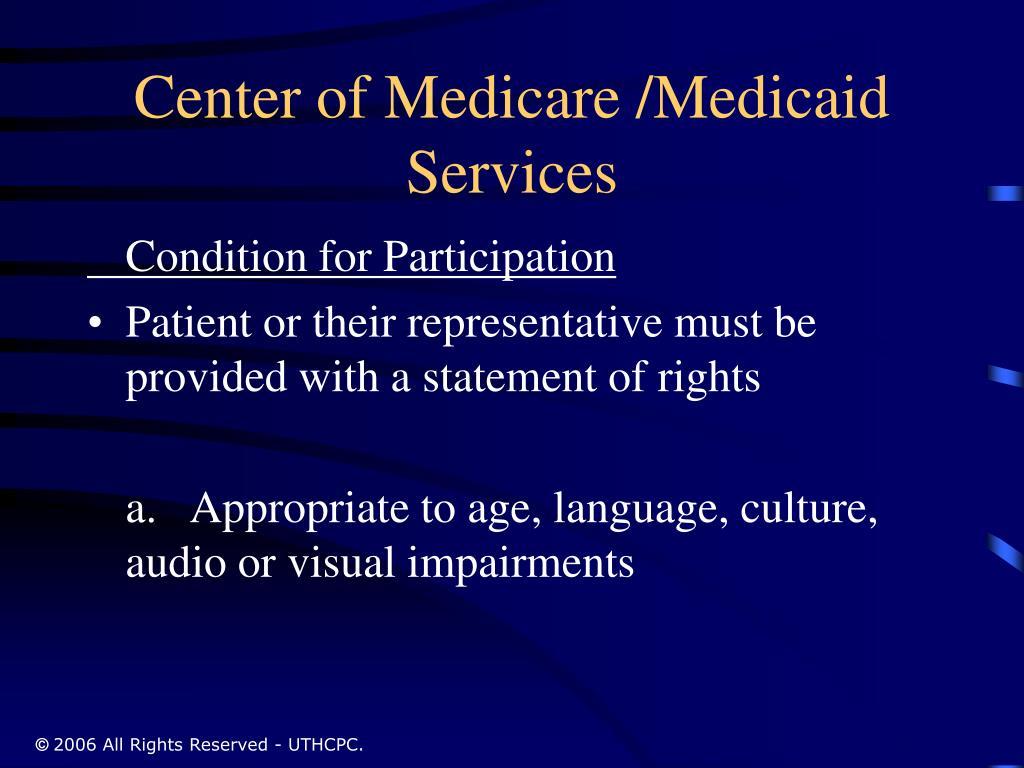 Center of Medicare /Medicaid