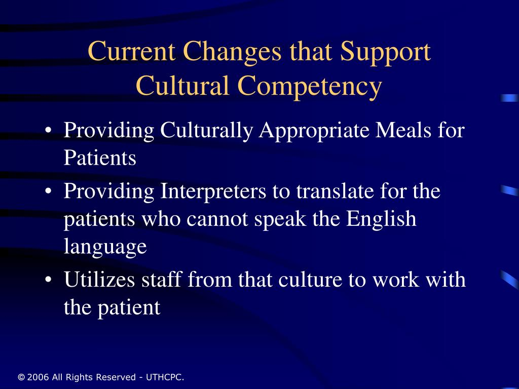 Current Changes that Support Cultural Competency