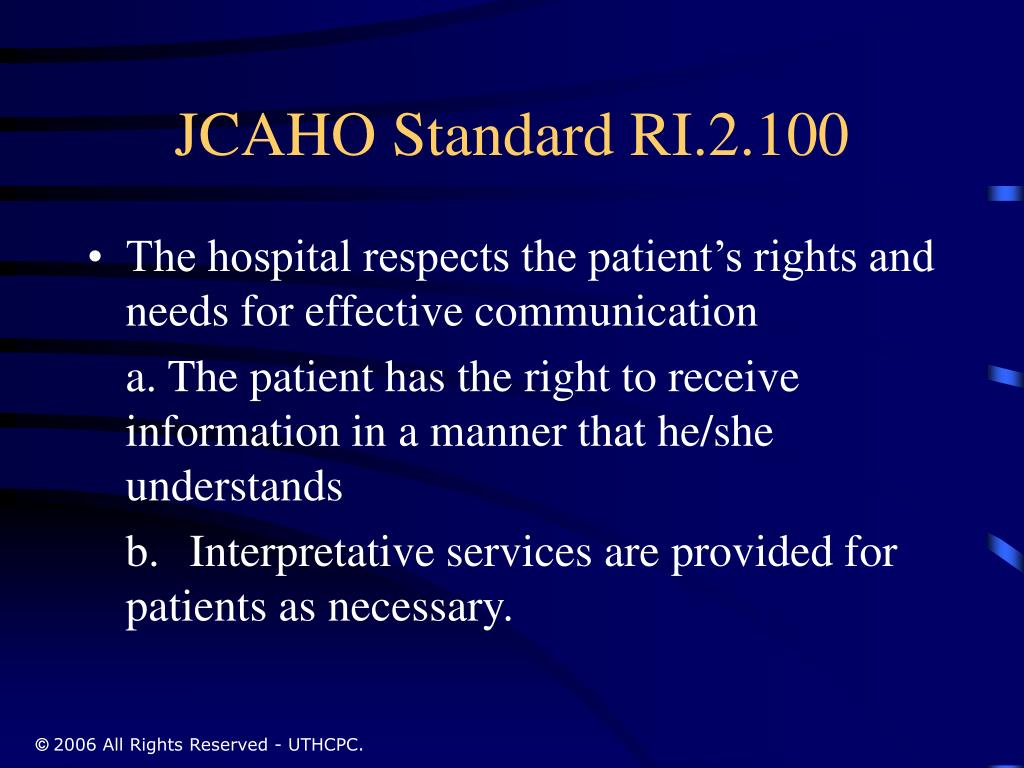 JCAHO Standard RI.2.100