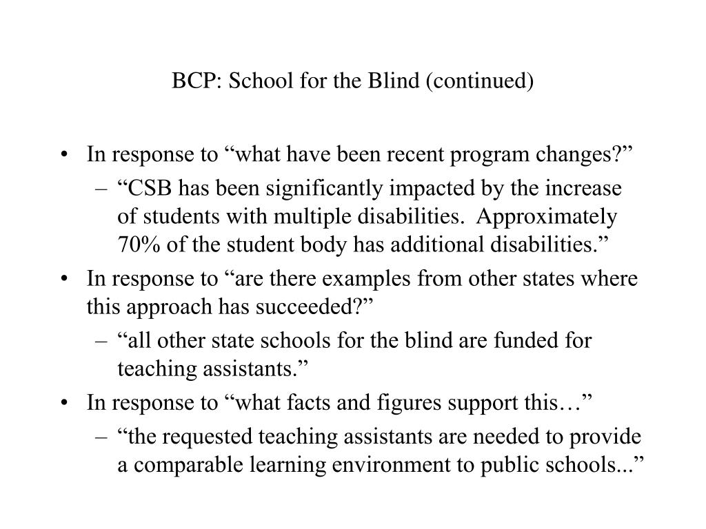 BCP: School for the Blind (continued)