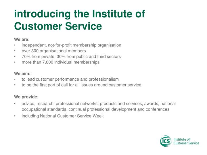 Introducing the institute of customer service