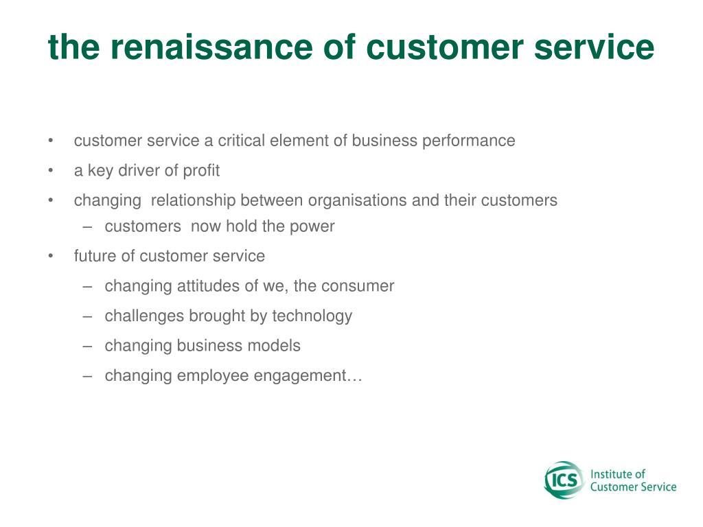 the renaissance of customer service