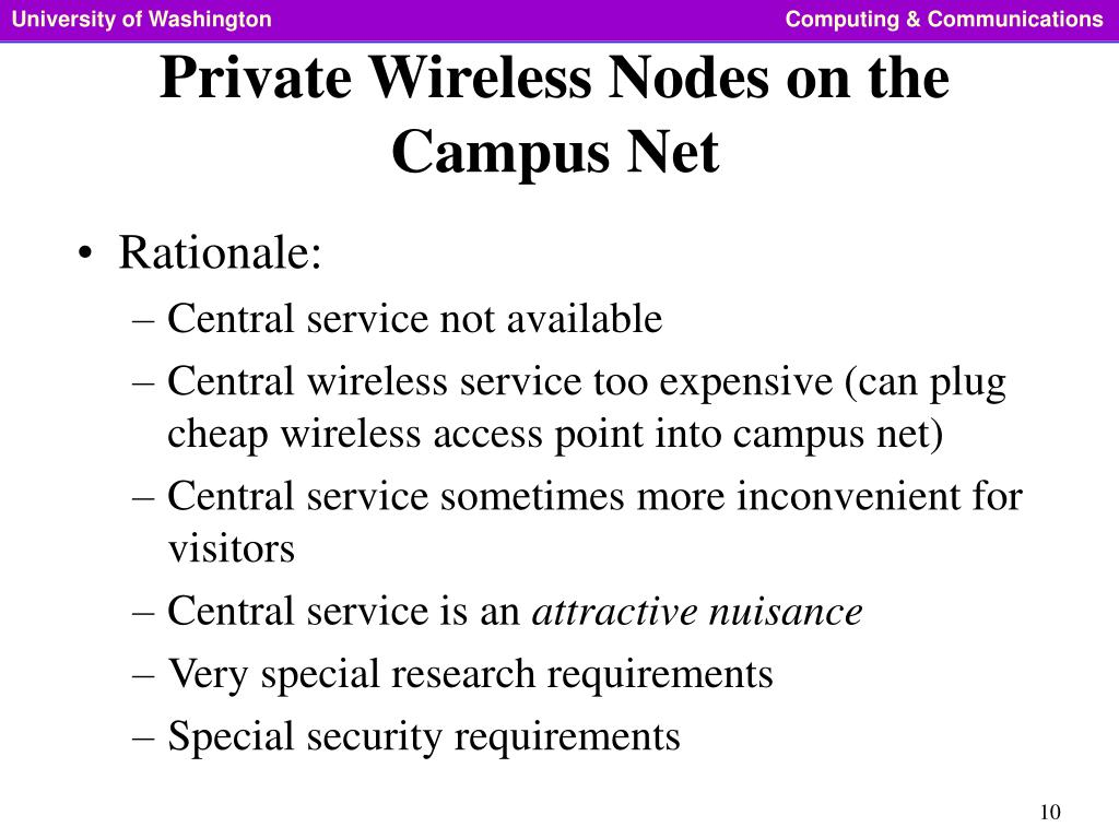 Private Wireless Nodes on the Campus Net
