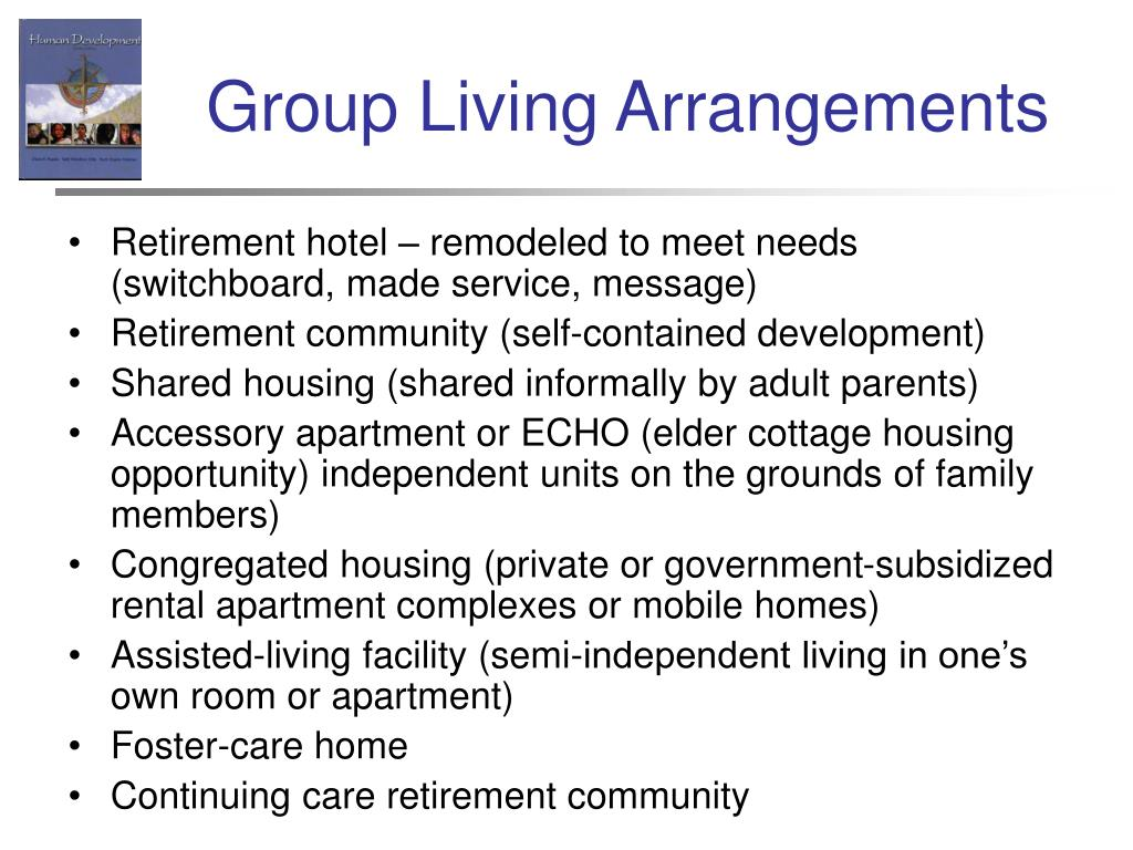 Group Living Arrangements