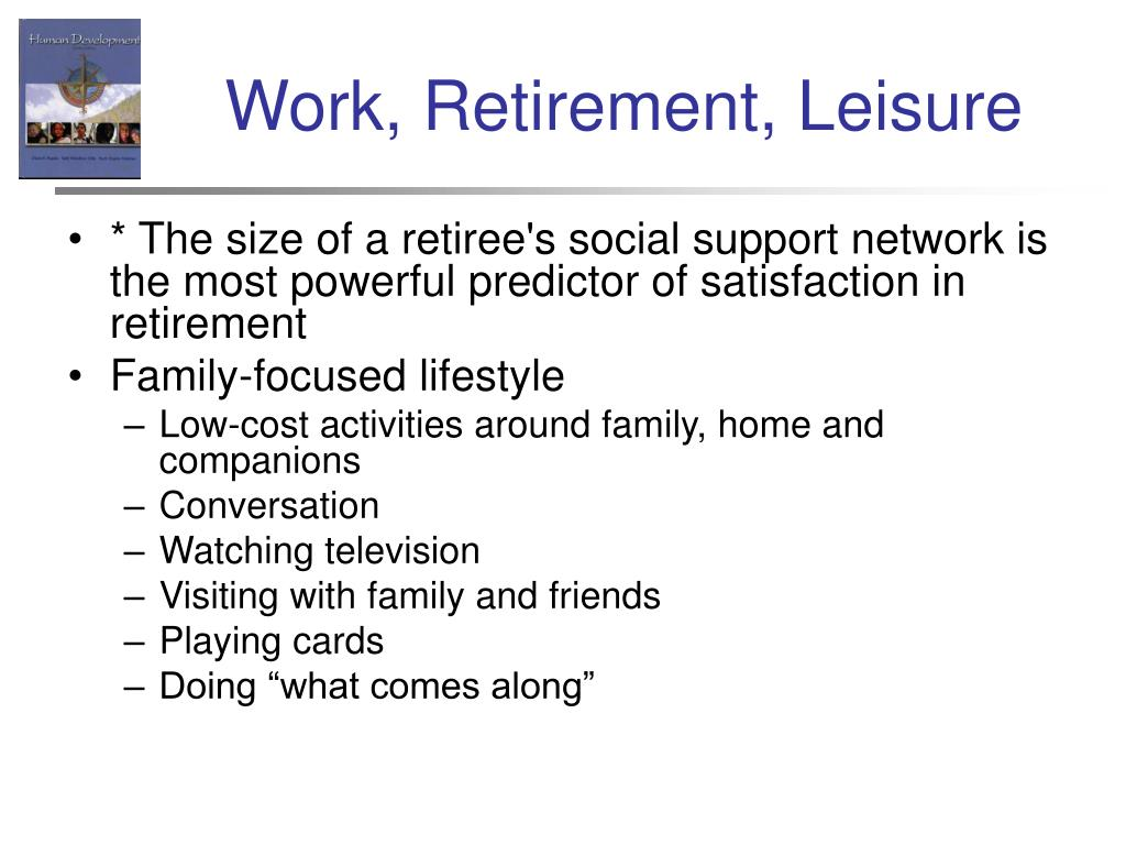 Work, Retirement, Leisure