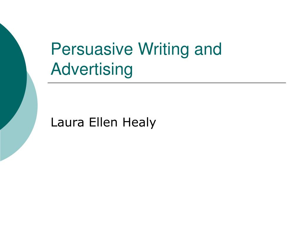 persuasive writing and advertising l.