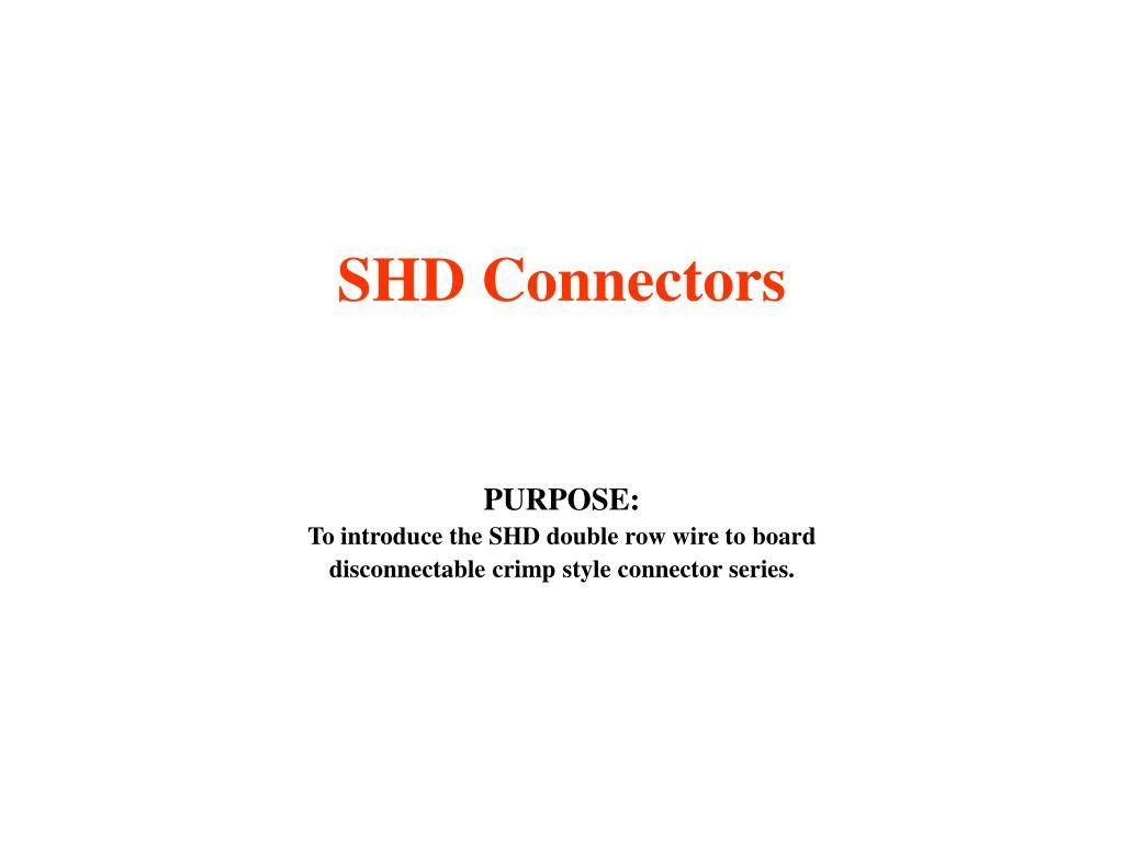 SHD Connectors