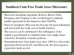 southern cone free trade area mercosur