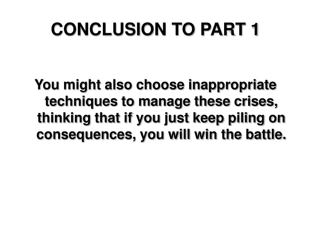 CONCLUSION TO PART 1