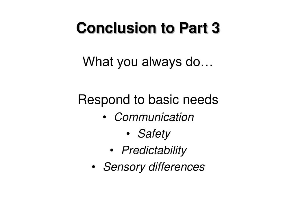 Conclusion to Part 3