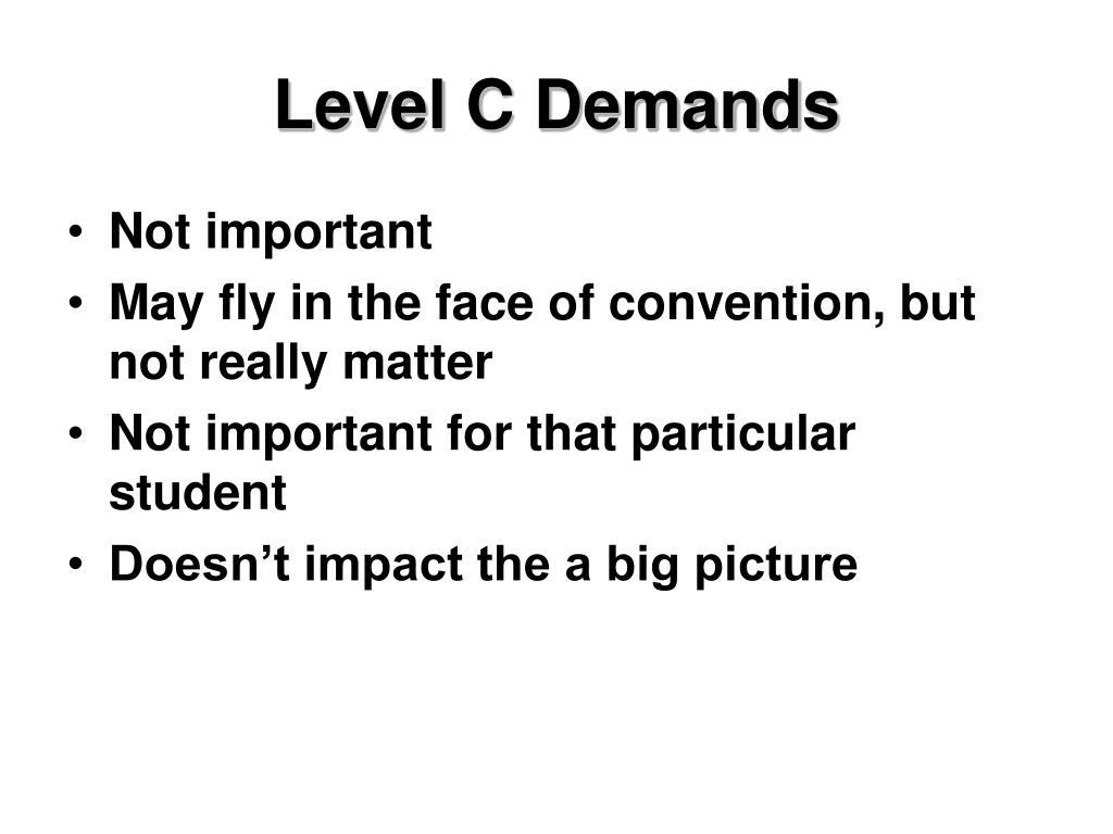 Level C Demands