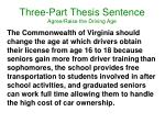 three part thesis sentence agree raise the driving age