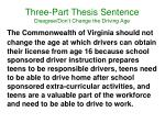 three part thesis sentence disagree don t change the driving age