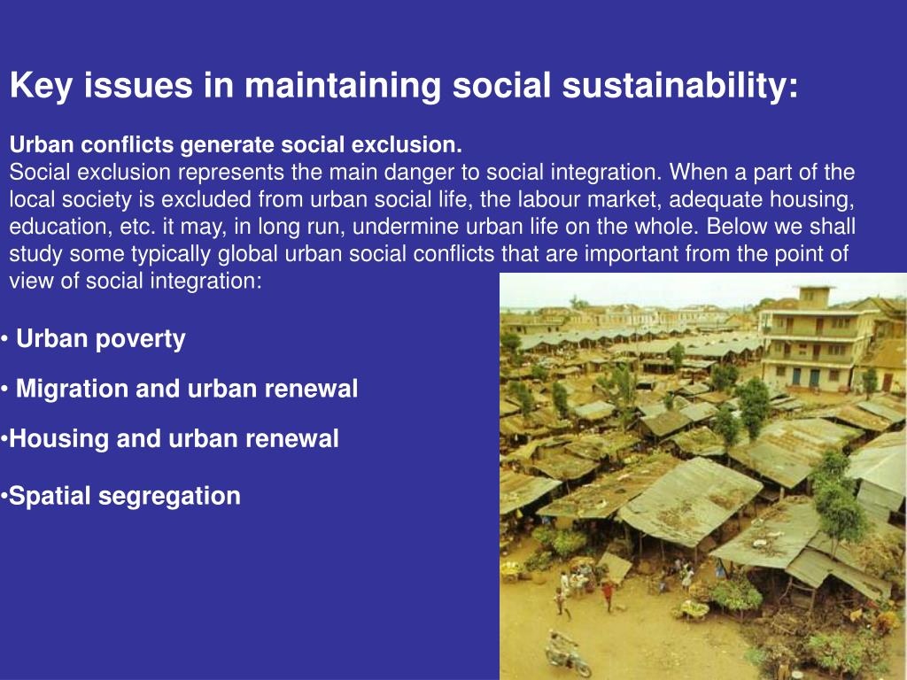 Key issues in maintaining social sustainability:
